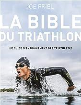 Livres La Bible du Triathlon - 3e édition PDF