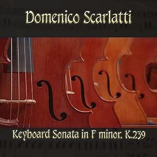 scarlatti sonata in f minor k 239
