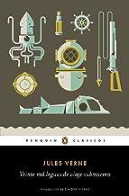 Veinte mil leguas de viaje submarino / Twenty ThoUSnd Leagues Under the Sea (Penguin Clásicos) (Spanish Edition)