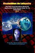"""Part 9.The Real And Secretive World Of Aliens And UFOs Known Only To 75 Americans (""""Above Top Secret"""" Information about Aliens & UFOs)"""