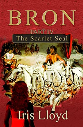Bron Part IV: The Scarlet Seal (English Edition)