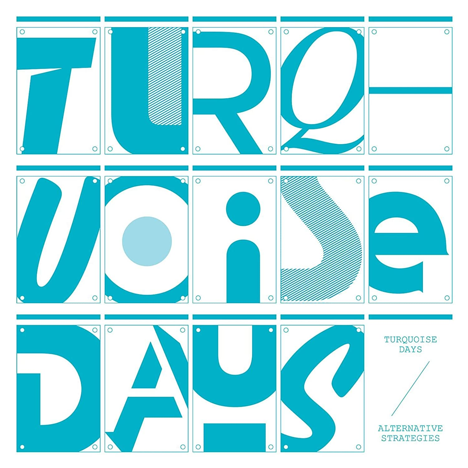 Turquoise Days - Alternative Strategies