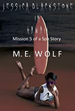 Jessica Blackstone in Hawaii: Mission 5 of a Spy Story (English Edition)