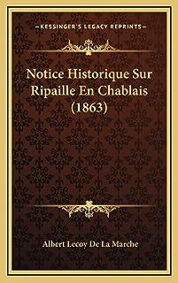 Notice Historique Sur Ripaille En Chablais (1863)