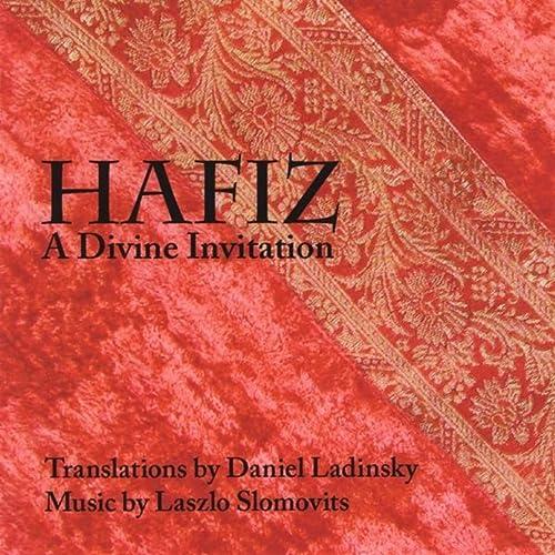 Hafiz: A Divine Invitation