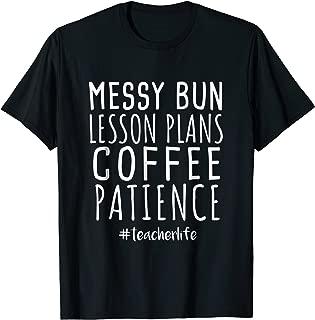 messy bun teacher shirt