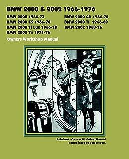 BMW 2000 & 2002 1966-1976 Owners Workshop Manual