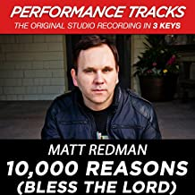 10,000 Reasons (Bless The Lord) (Performance Tracks)