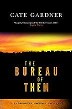 The Bureau of Them (Snowbooks Horror Novellas)