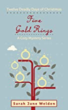 Five Gold Rings: Twelve Deadly Days of Christmas