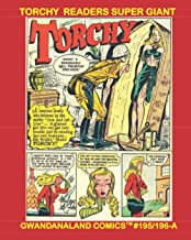 Torchy Readers Super Giant: Gwandanaland Comics #195/196-A: Economical Black & White Version -- America's Blonde Bombshell...
