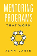 Mentoring Programs That Work Kindle Edition