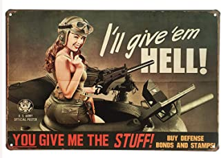 UNIQUELOVER Military Signs, Metal Sign for Home Decor You Give Me The Stuff Pin-up Girl Sexy Lady Funny Tin Signs Retro Vintage Souvenir Bar Pub Kitchen Wall Art Plaque 12 X 8 Inches / 30 x 20cm
