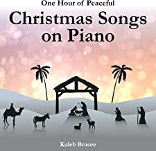 One Hour of Peaceful Christmas Songs on Piano