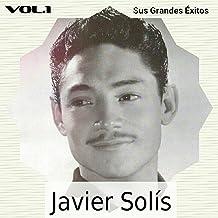 Mejor Javier Solis Sus Exitos de 2021 - Mejor valorados y revisados