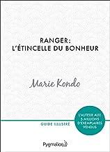Livres Ranger : l'étincelle du bonheur: Un manuel illustré par une experte dans l'art et l'organisation du rangement PDF