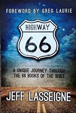 Highway 66: A Unique Journey Through The 66 Books Of The Bible