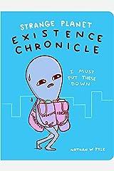 Strange Planet: Existence Chronicle (Strange Planet Series) Paperback