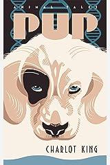 Pup (Animal Tales) Kindle Edition