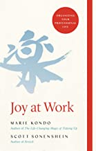 Joy at Work: The Life-Changing Magic of Organising Your Working Life