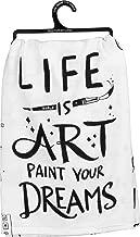 Primitives by Kathy Dish Towel Life Is Art Paint Your Dreams Home Decor