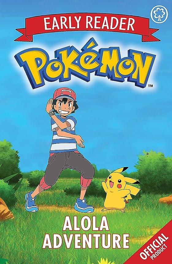 作るカトリック教徒言い換えるとThe Official Pokemon Early Reader: Alola Adventure: Book 1