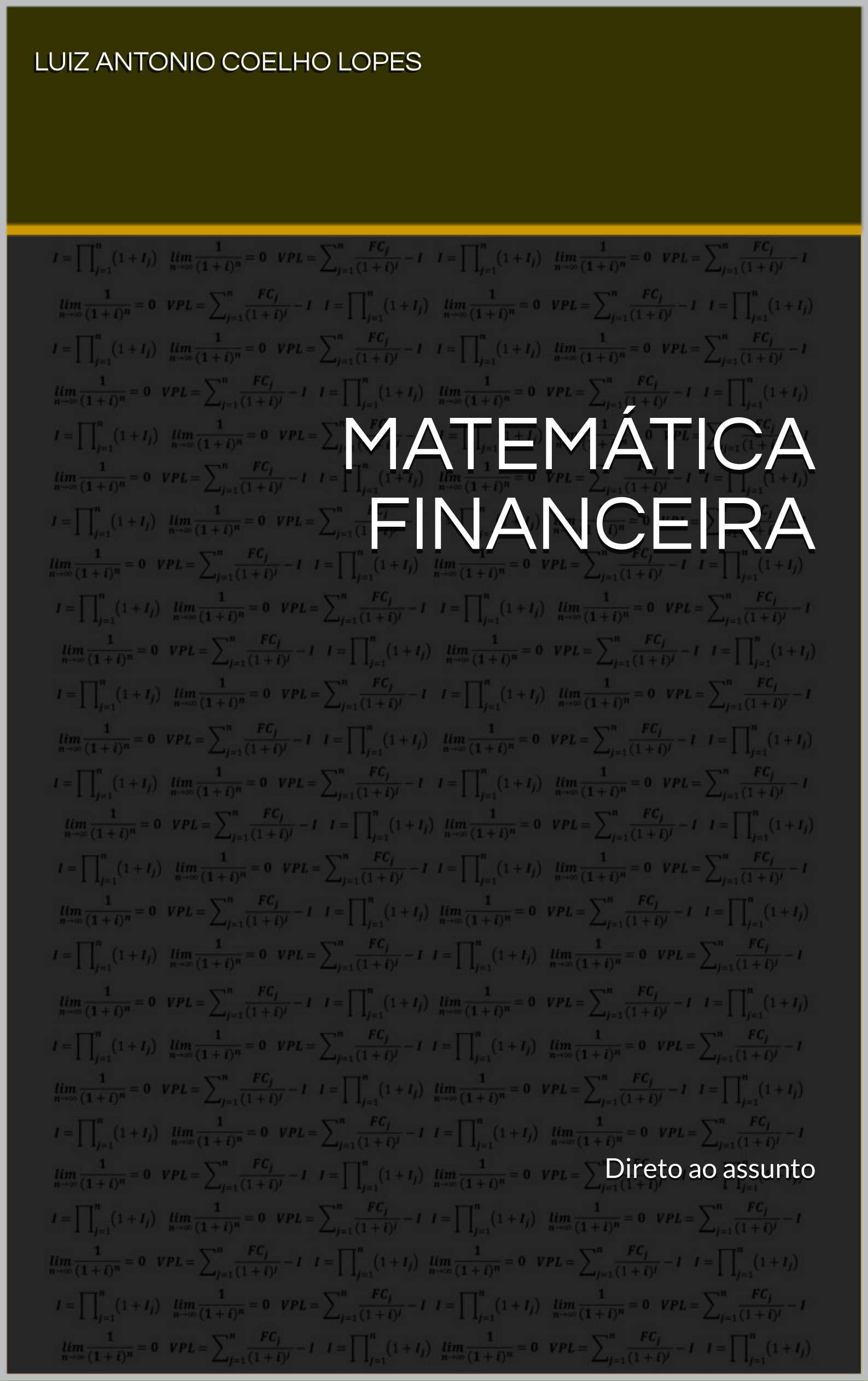 Matemática Financeira: Direto ao assunto (Portuguese Edition)