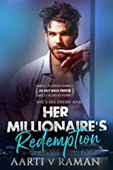 Her Millionaire's Redemption: A Hot Indian Millionaire's Enemies To Lovers Romance (Filthy Rich Geeks Book 4) Kindle Edition