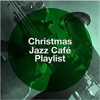 Christmas Jazz Café Playlist