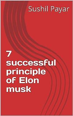 7 successful principle of Elon musk