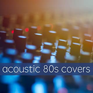Acoustic 80s Covers