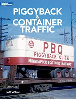Piggyback & Container Traffic (Modern Railroader Books)