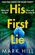 His First Lie: Can you guess the killer twist?