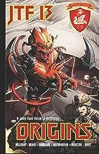 Origins: A Joint Task Force 13 Anthology (Jtf 13)