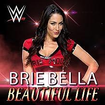 Beautiful Life (Brie Bella)