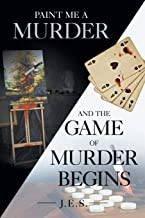 Paint Me A Murder and The Game of Murder Begins