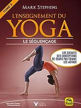 Livres L'enseignement du Yoga - Tome 2: Les secrets des conceptions de cours pas comme les autres PDF