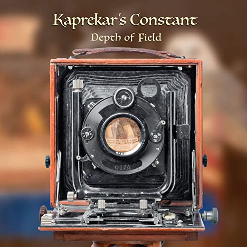 Kaprekars Constant ~ Depth of Field