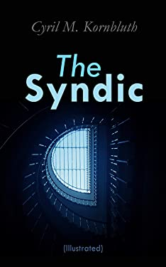 The Syndic (Illustrated): Dystopian Novels