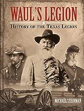 Best waul's texas legion Reviews