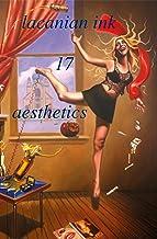 lacanian ink 17: aesthetics (English Edition)