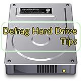 Defrag Hard Drive Tips