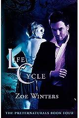 Life Cycle (Preternaturals Book 4) Paperback