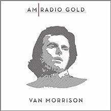 AM Radio Gold: Van Morrison (Remastered)