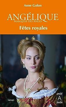 Angélique - tome 3 Fêtes royales (ARCHIPEL.ARCHIP) (French Edition)