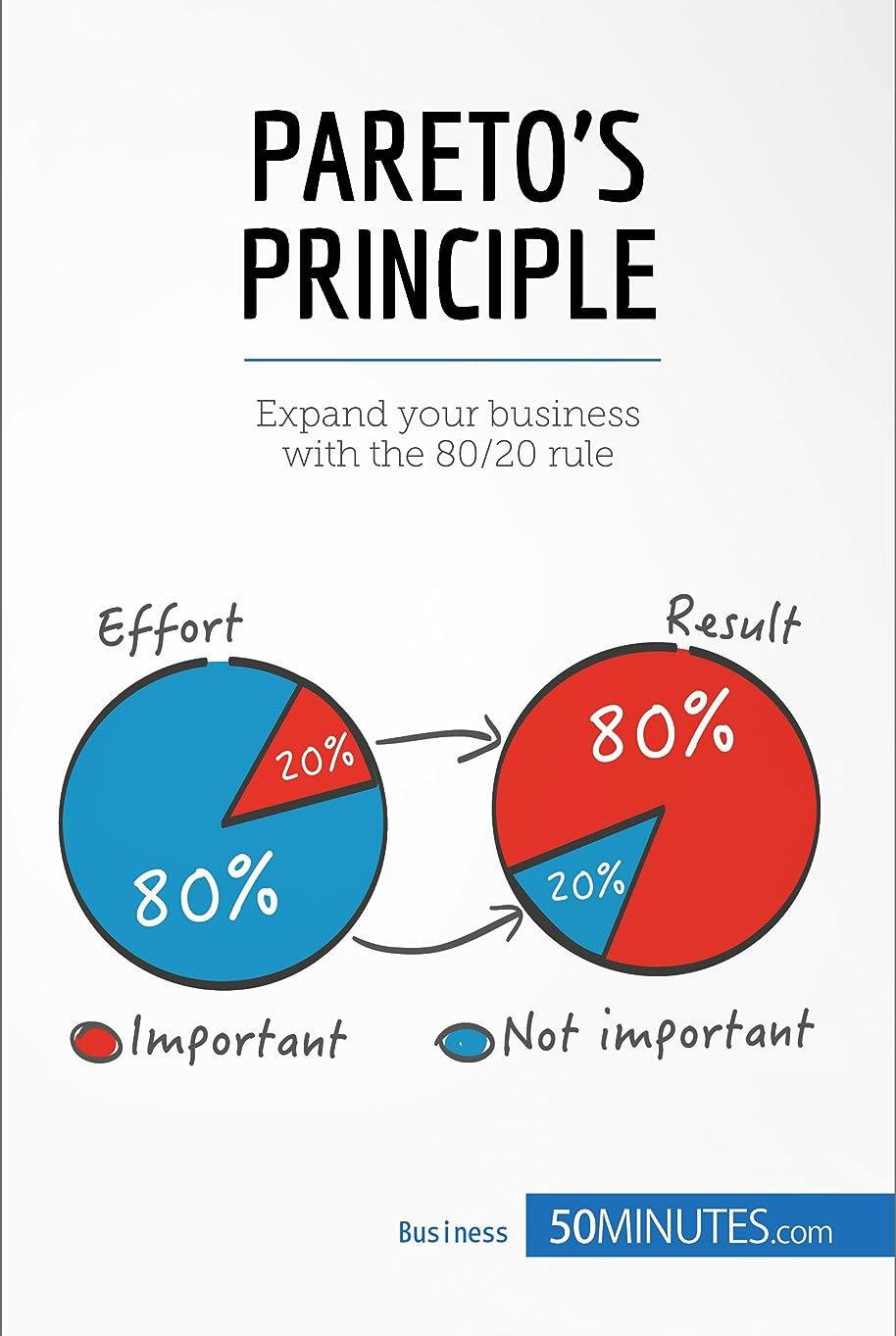 ウィザード極めて指標Pareto's Principle: Expand your business with the 80/20 rule (Management & Marketing Book 15) (English Edition)