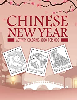 Chinese New Year Activity Coloring Book For Kids: 2021 Year of the Ox - Juvenile - Activity Book For Kids - Ages 3-10 - Sp...