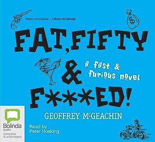 Fat, Fifty & F***ed!