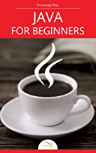 Java for Beginners: by Knowledge flow