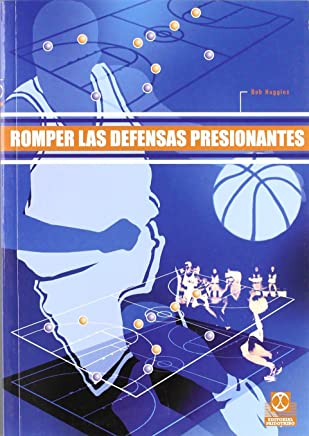 Romper Las Defensas Presionantes (Spanish Edition)